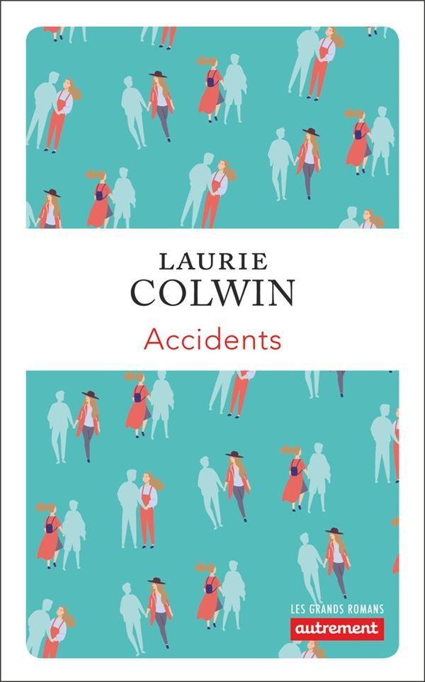 Accidents roman de Laura Colwin